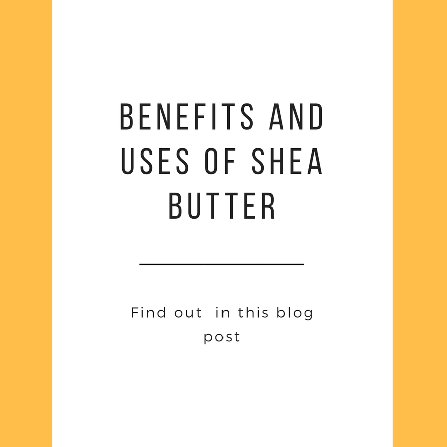 Uses of shea butter