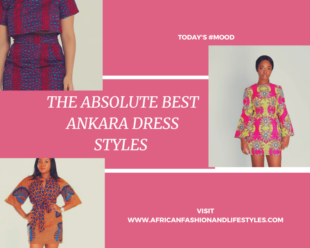 THE BEST ANKARA DRESS STYLES IN 2019 2
