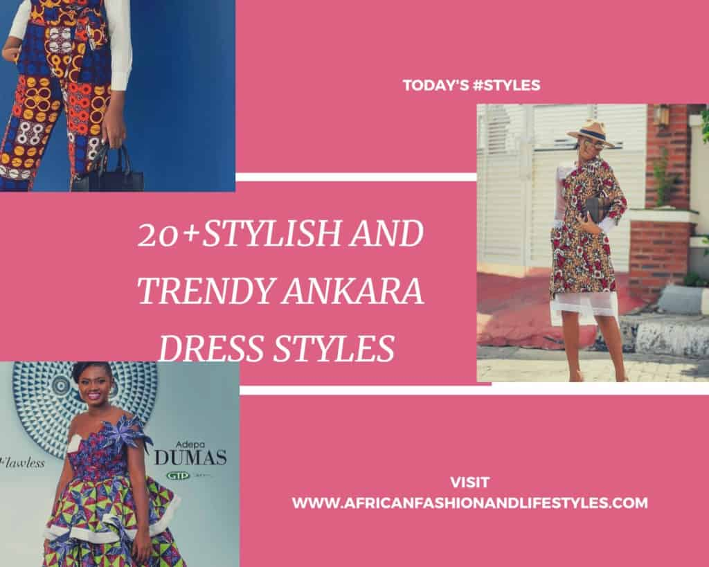 20+ STYLISH AND TRENDY ANKARA DRESSES