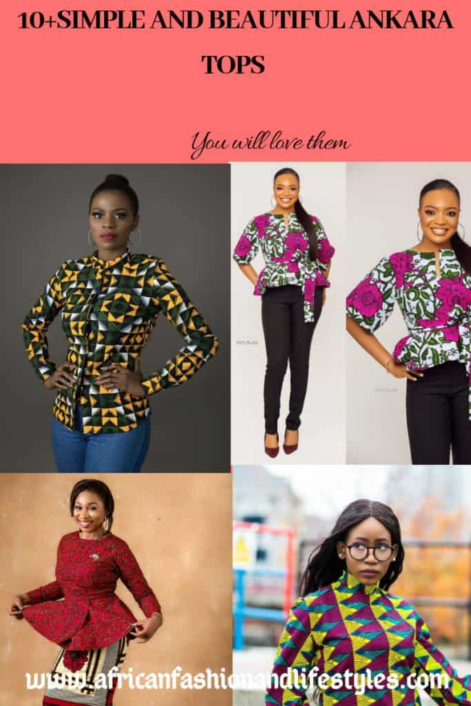 10+BEAUTIFUL AND SIMPLE ANKARA TOPS