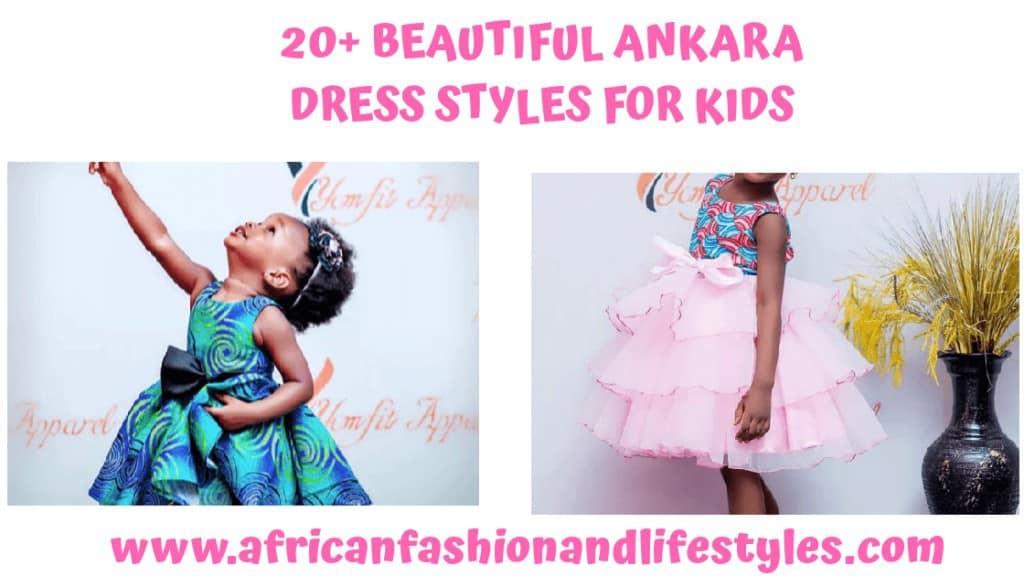 BEAUTIFUL ANKARA STYLES FOR KIDS 2019 2