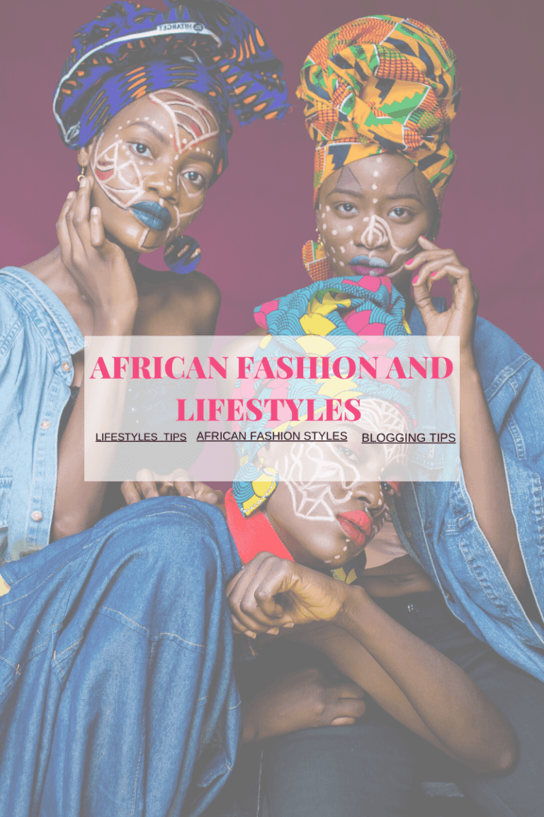 AFRICAN FASHION AND LIFESTYLES 1